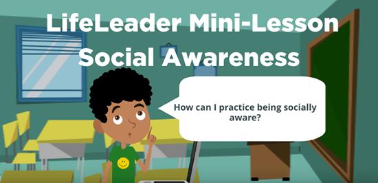lifeleader mini lesson social awareness