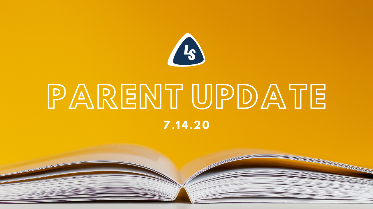 Parent Update | 7.14.2020