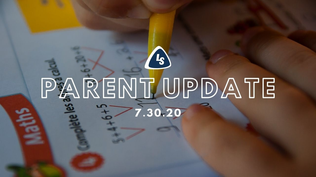 Parent Update | 7.30.20