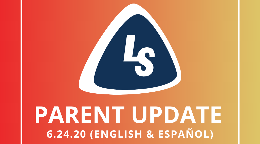Parent Update | 6.24.20 (English & Español)