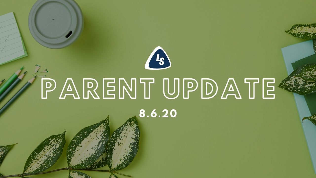 Parent Update | 8.6.20