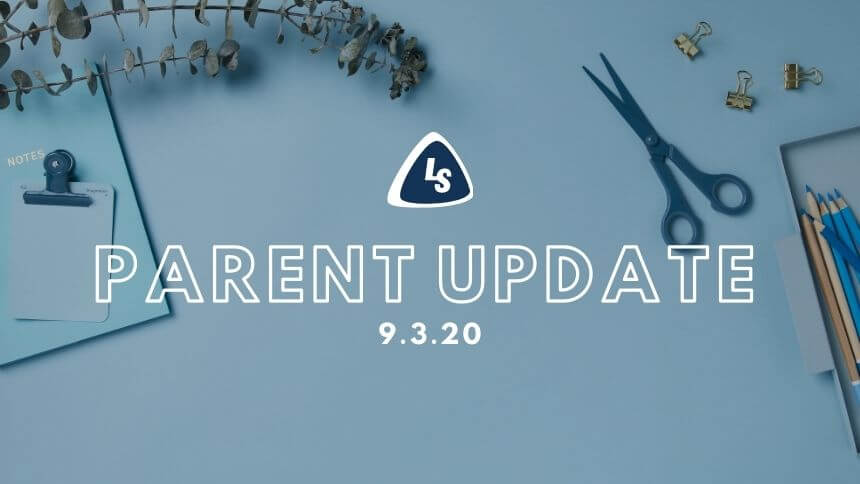 Parent Update | 9.3.20